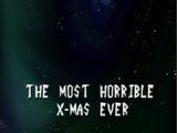 The Most Horrible X-Mas Ever