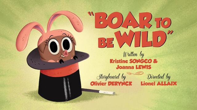 File:Boar To Be Wild-titlecard.jpg