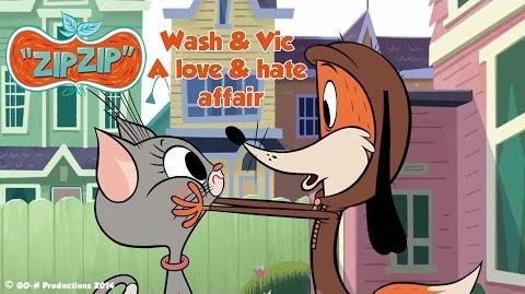 ZIPZIP - Wash & Vic, a love & hate affair