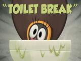 Toilet Break