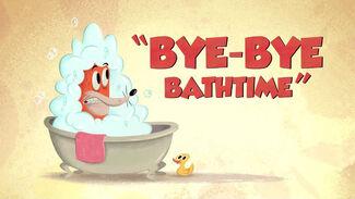 Bye-Bye Bathtime-Titlecard