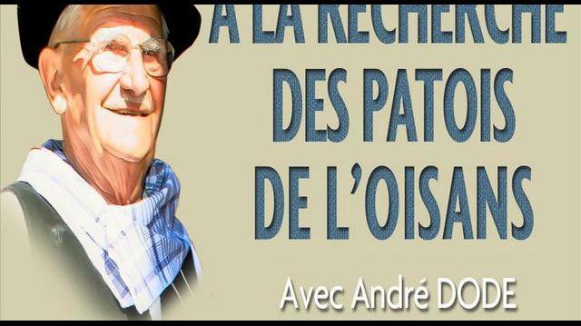 À LA RECHERCHE DES PATOIS DE L'OISANS