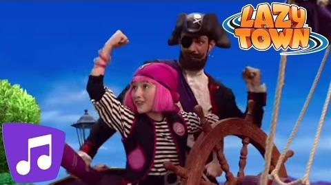 LazyTown You Are A Pirate Music Video