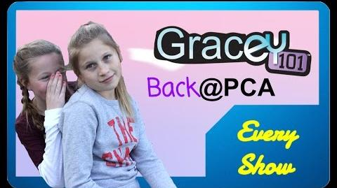 "Gracey 101 - Season 1 Episode 1- ""Back at PCA"""