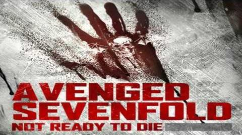 Avenged Sevenfold - Not Ready to Die HD