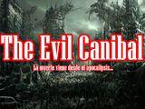 The Evil Canibal