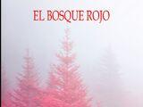 El Bosque Rojo/Datos