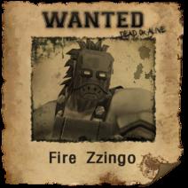 Fire Zzingo Wanted