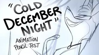 Cold December Night (Michael Buble) -Animation Exercise- Vivziepop