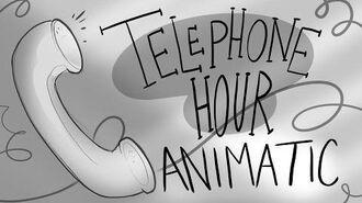Telephone Hour- Animatic- VivziePop